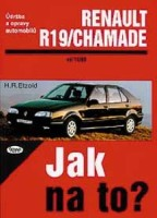 Kniha RENAULT 19/CHAMADE /58 - 135 PS a diesel/ 11/88 - 1/96