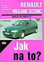 Kniha RENAULT MEGANE / SCENIC /70 - 150 PS a diesel/ od 1/96